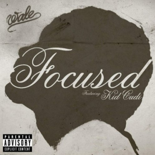 wale-featuring-kid-cudi-focused