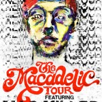 "MAC MILLER – ""THE MACADELIC"" TOUR"