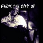 Chris Brown – F*ck The City Up