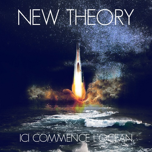 New-Theory-Ici-Commence-LOcéan-EP