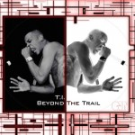 T.I.: Beyond The Trail Documentary