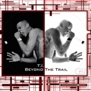 t.i.-beyond-the-trail-documentary