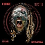 Future – Monster Mixtape