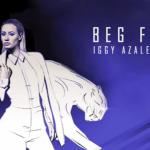 Iggy Azalea – Beg For It (Feat. MØ)