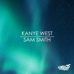Kanye West vs. Sam Smith – Tell Me I'm The Only One (Carlos Serrano Mix)