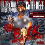 Chief Keef – Back From The Dead