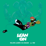 Major Lazer & DJ Snake – Lean On (Feat. MØ)